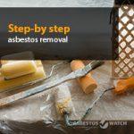 Step-by-Step Asbestos Removal